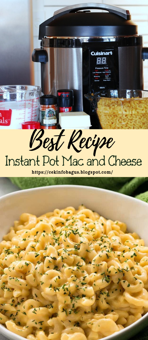 Instant Pot Mac and Cheese #dinnerrecipe #food #amazingrecipe #easyrecipe
