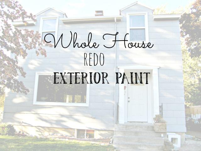 Whole House Redo - Exterior Paint - Little Vintage Cottage