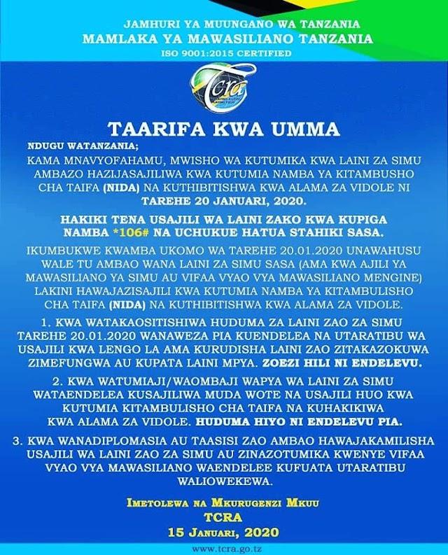 Hakiki tena Usajili wa Laini zako Kwa Kupiga  *106# Na Uchukue Hatua Stahiki Sasa.