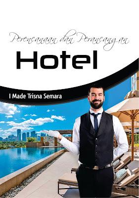 Buku Perencanaan Dan Perancangan Hotel