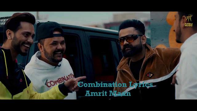 Combination Lyrics -  Amrit Maan | Music Lyrics Villa