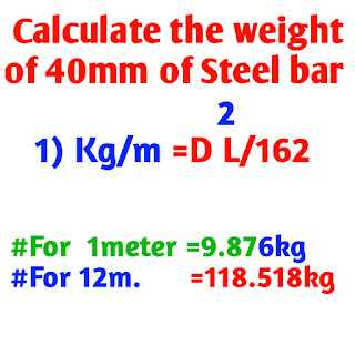 Calculate the weight of 40 mm Steel bar