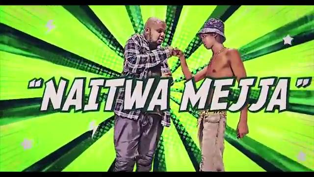 VIDEO | Mejja ft Nasha Travis – Naitwa Mejja | Download New song