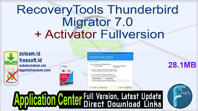 RecoveryTools Thunderbird Migrator 7.0 + Activator Fullversion