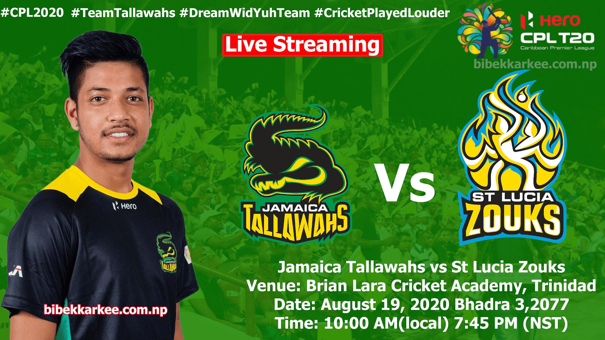 CPL 2020 Watch Live: Sandeep's Team Jamaica Tallawahs vs St Lucia Zouks , Jamaica Tallawahs vs St Lucia Zouks, sandeep lamichhane match live, cpl 2020 live streaming, sandeep lamichhane cpl 2020