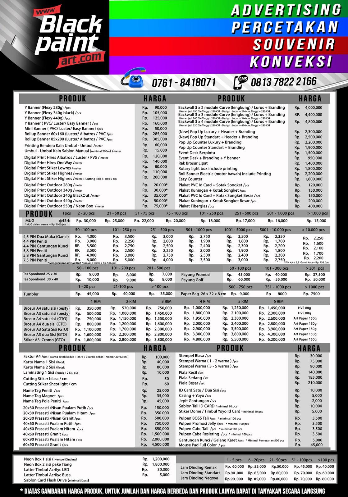 Black Paint Art Digital Printing Pekanbaru Murah, Running Text, Sablon Mug, Sablon Kaos, Stiker Murah Pekanbaru, Stiker Printing, Umbul Umbul, Spanduk, Banner, Baliho, Advertising, Plakat, Brosur, digital printing di pekanbaru, cetak spanduk murah pekanbaru, alamat percetakan di pekanbaru, print art pekanbaru, percetakan terbesar di pekanbaru, materi digital printing, digital printing murah, digital printing kaos, Konveksi Pekanbaru, Pin Pekanbaru, Sablon Mug, Selempang Pku, percetakan murah di pekanbaru, digital printing di pekanbaru, art grafika pekanbaru city riau, percetakan kotak kue di pekanbaru, cetak buku di pekanbaru, art grafika kota pekanbaru riau, printworx kota pekanbaru riau, sablon pekanbaru, alamat sablon baju di pekanbaru, sablon kaos, item clothing kota pekanbaru, riau, pekanbaru konveksi, print kaos pekanbaru, estiga print kota pekanbaru, riau, jual alat sablon di pekanbaru, kaos polos pekanbaru, blackpaint art pku kota pekanbaru, riau, cetak baliho pekanbaru, cetak spanduk murah pekanbaru, cetak spanduk pekanbaru, alamat percetakan di pekanbaru, digital printing di pekanbaru, harga buat spanduk di pekanbaru, alamat percetakan di pekanbaru, digital printing di pekanbaru, harga buat spanduk di pekanbaru, blackpaint art pku kota pekanbaru riau, percetakan termurah di pekanbaru, percetakan terbesar di pekanbaru, tempat print di pekanbaru, cetak brosur pekanbaru,