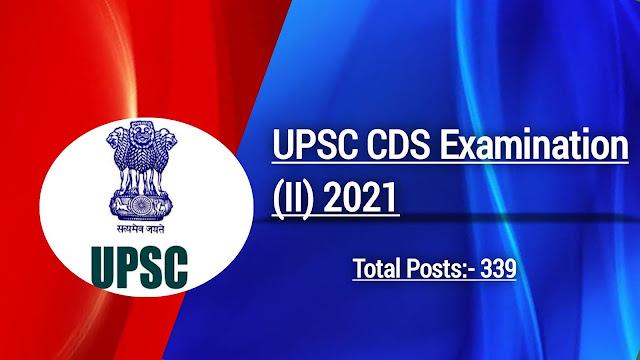 UPSC CDS Exam (II) 2021:
