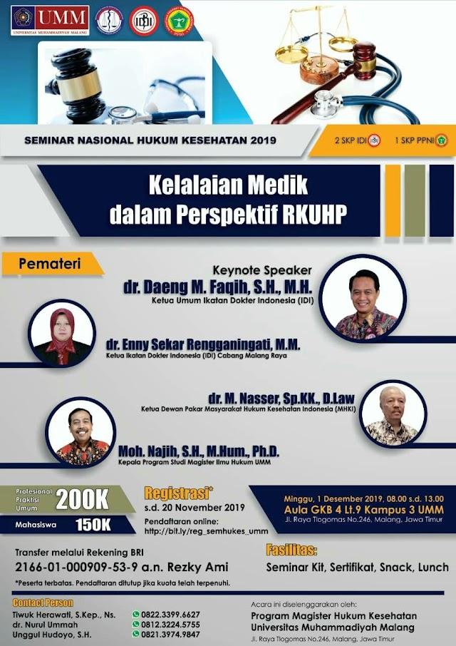 "*Seminar Nasional dengan tema _""Kelalaian Medis Dalam Perspektif RKUHP""_* yang diadakan oleh Magister Hukum Kesehatan UMM 1 Desember 2019"