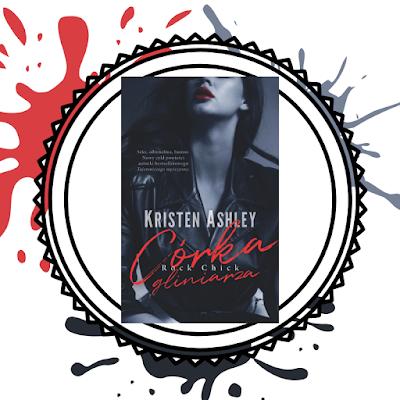 Córka gliniarza- Kristen Ashley