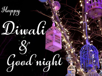 happy diwali  good night