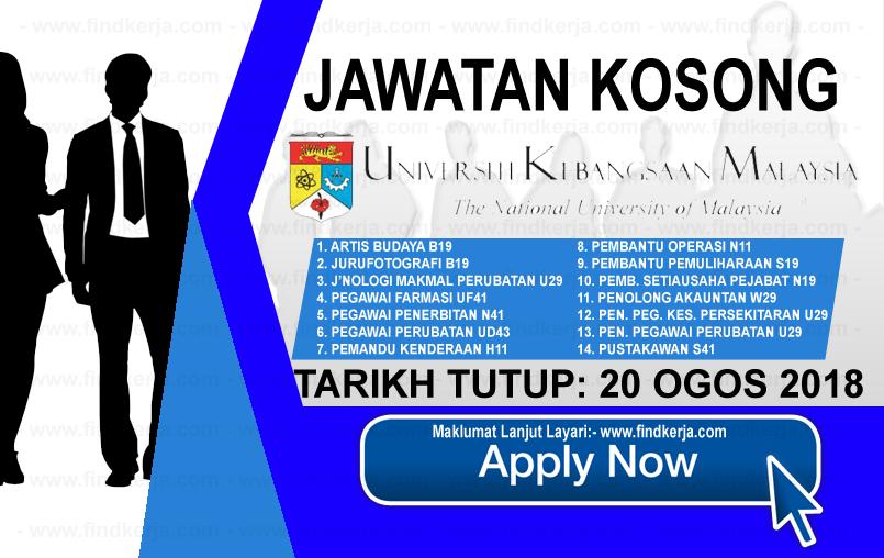 Jawatan Kerja Kosong UKM - Universiti Kebangsaan Malaysia logo www.ohjob.info www.findkerja.com ogos 2018