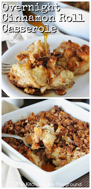 Easy Overnight Cinnamon Roll Casserole ~ Made with  frozen prepared cinnamon rolls, this Overnight Cinnamon Roll Casserole is both easy to make AND delicious! It's a perfect make-ahead breakfast casserole for a crowd, Christmas or Easter morning, or anytime you want a super-tasty breakfast treat. #cinnamonrolls #cinnamonrollcasserole #breakfastcasserole  www.thekitchenismyplayground.com