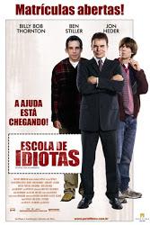 Escola de Idiotas – Dublado (2006)