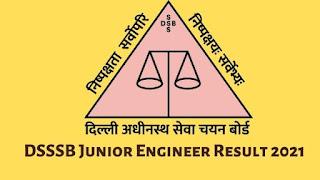 DSSSB Junior Engineer Result 2021 Released