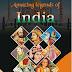 My book- Amazing Legends of India