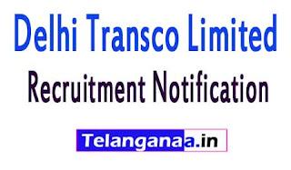 Delhi Transco Limited DTL Recruitment Notification 2017