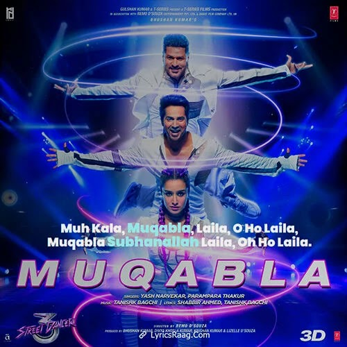 Muqabla Lyrics – Street Dancer 3D