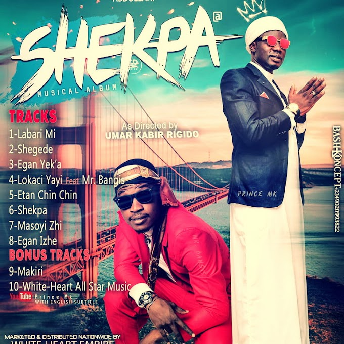 [DOWNLOAD FULL ALBUM]  Prince Mk Shekpa album Is Out