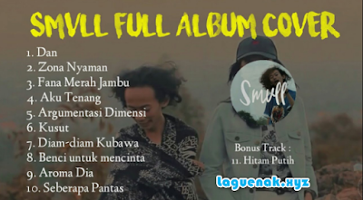 Download Kumpulan Lagu Smvll Mp3 Cover Reggae Full Album Update Terbaru Terlengkap Gratis