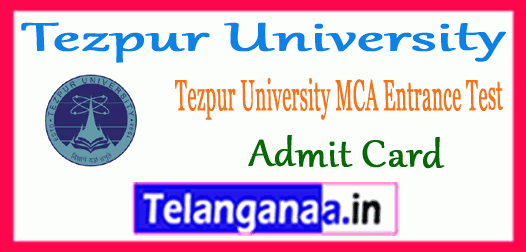 Tezpur University MCA Entrance Test 2019 Admit card