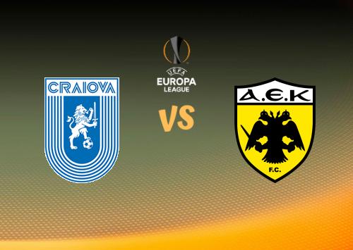 Universidad Craiova vs AEK Atenas  Resumen