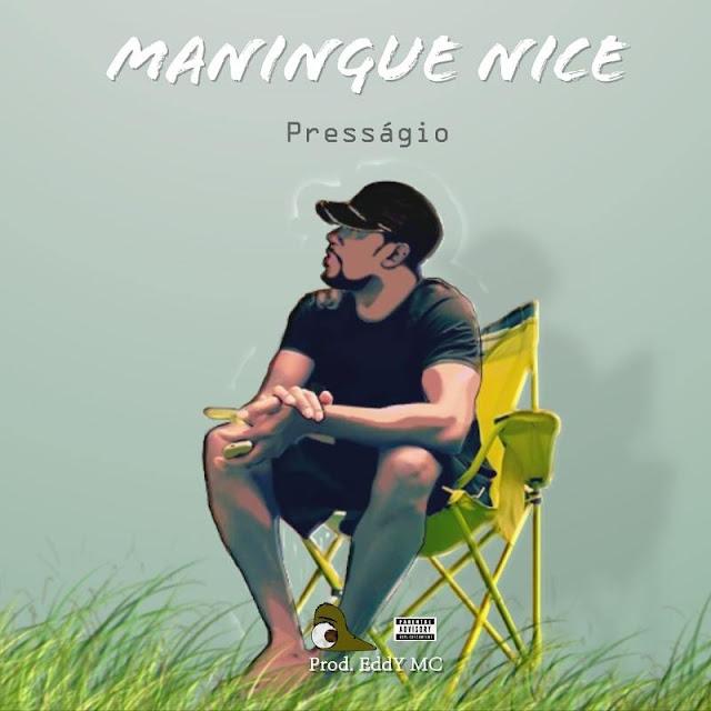 Presságio - Maningue Nice (Prod. EddY MC)
