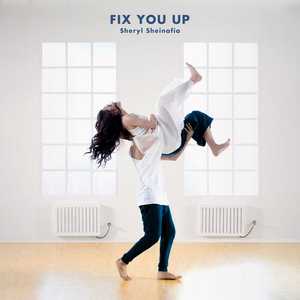 Sheryl Sheinafia – Fix You Up