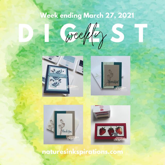 Weekly Digest   Week Ending Marcg 27, 2021