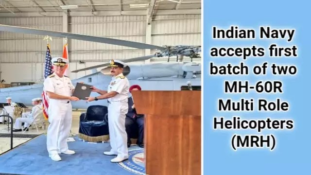 indian-navy-accepts-first-batch-of-two-mh-60r-multi-role-helicopters-mrh-daily-current-affairs-dose