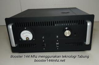 Booster 144 Mhz berteknologi Tabung