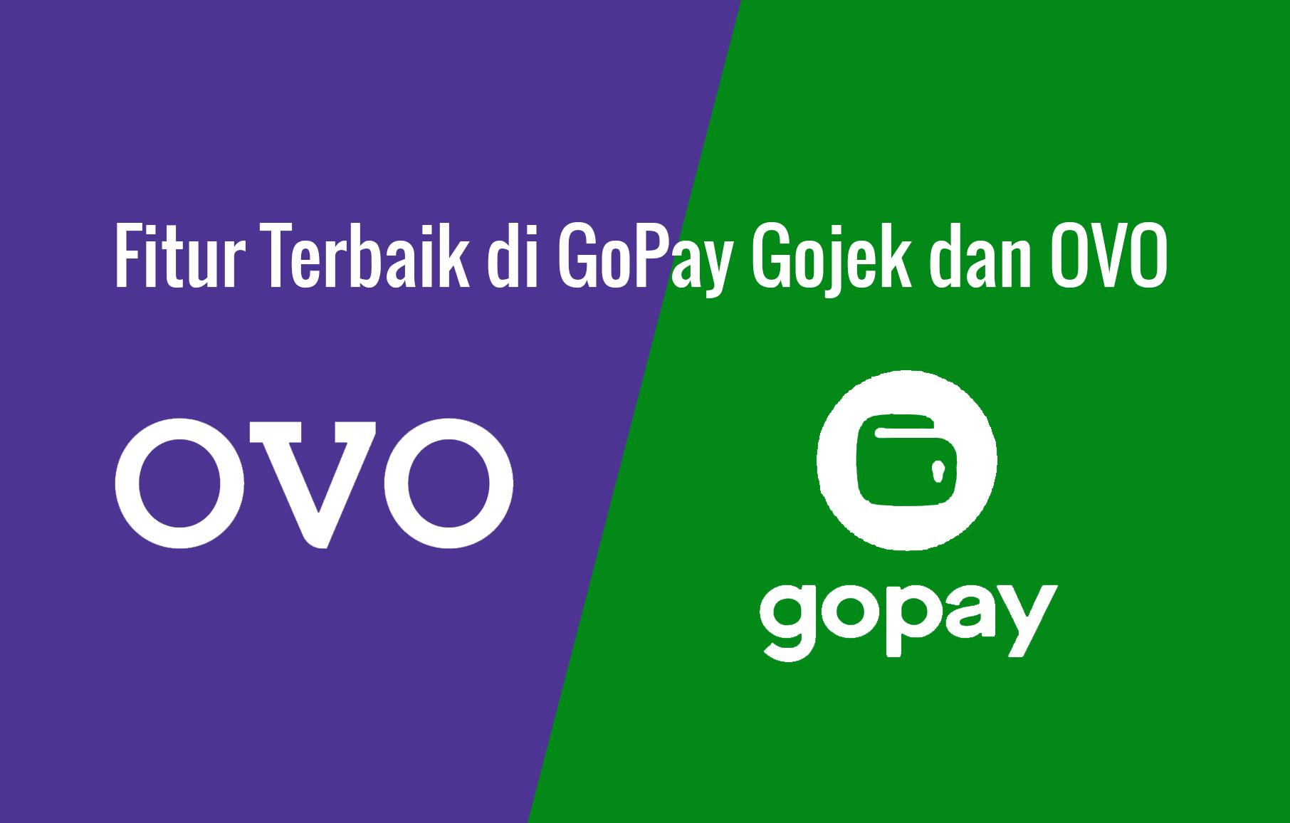 Fitur Terbaik di GoPay Gojek dan OVO