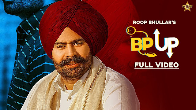 BP Up lyrics-Roop Bhullar