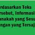 Berdasarkan Teks Tersebut, Informasi Manakah yang Sesuai Dengan yang Tersaji