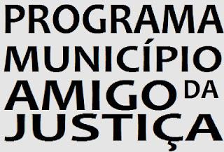 PROGRAMA MUNICÍPIO AMIGO DA JUSTIÇA