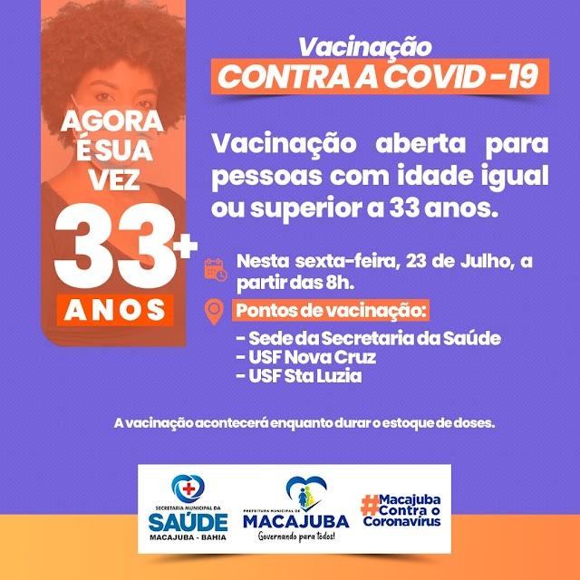 Covid-19: Pessoas com 33 anos podem se vacinar a partir de sexta (23/7), em Macajuba