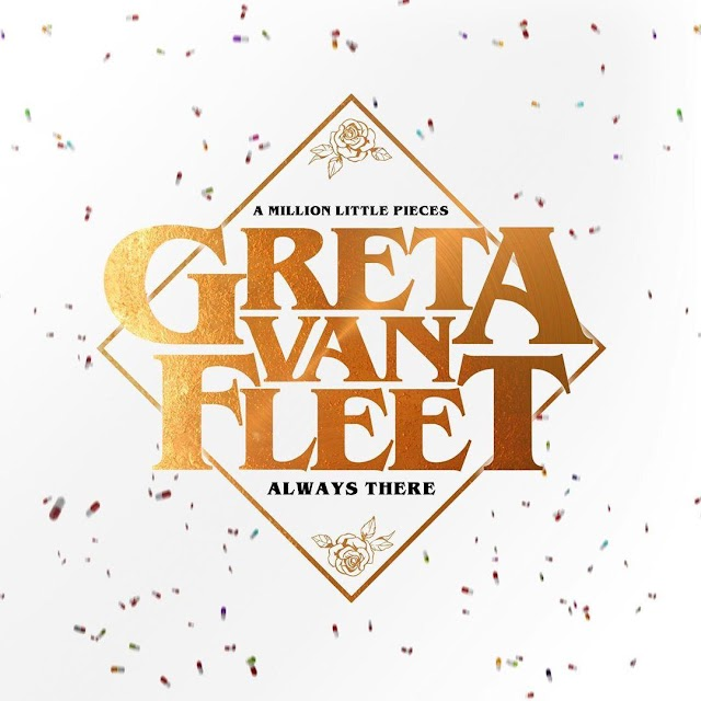 "Ouça a nova música do Greta Van Fleet, ""Always There"""