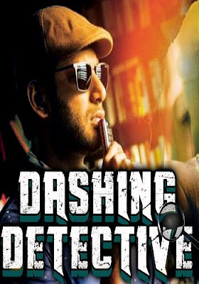 Dashing Detective 2018 Full Hindi Dubbed Movie Download