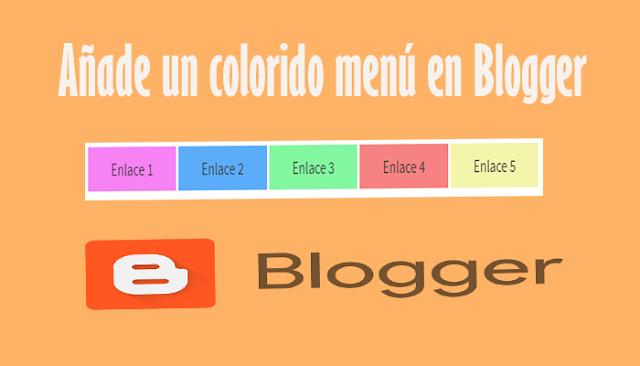 Añade un colorido menú en Blogger