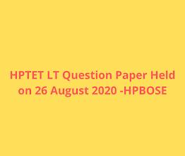 HPTET Language Teacher Question Paper Held on 26 august 2020 -hpbose