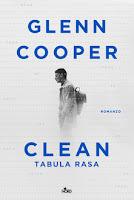 Clean. Tabula rasa - Glenn Cooper