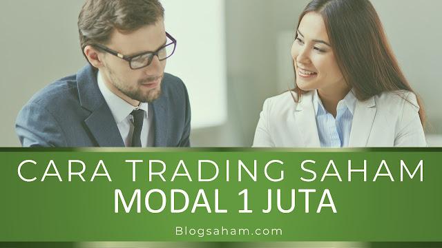 cara trading saham modal 1 juta