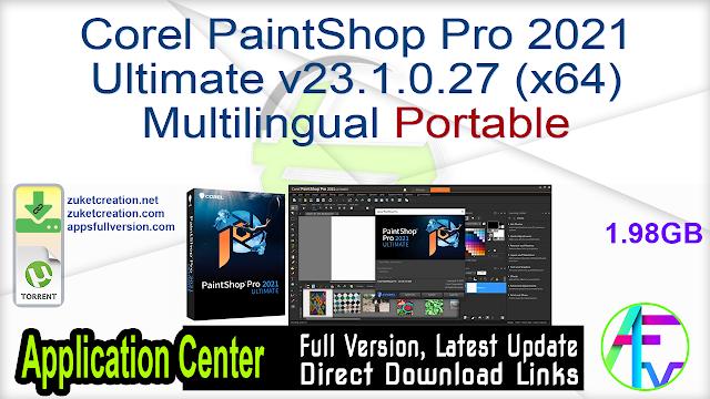 Corel PaintShop Pro 2021 Ultimate v23.1.0.27 (x64) Multilingual Portable