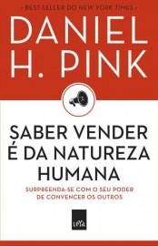 Saber Vender é da Natureza Humana – Daniel H. Pink Download Grátis
