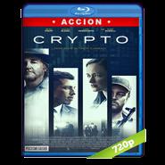 Crypto (2019) BRRip 720p Audio Dual Latino-Ingles