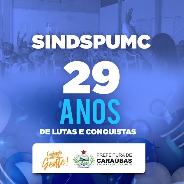 Nota de Congratulação da Prefeitura de Caraúbas pelos 29 anos de luta do SINDSPUMC