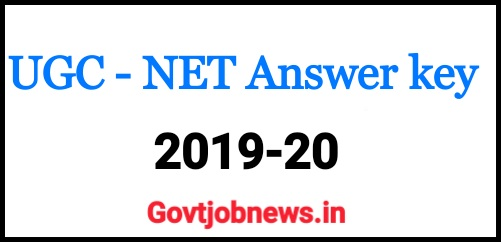 UGC NET Exam Answer Key, Download  (2019-20)
