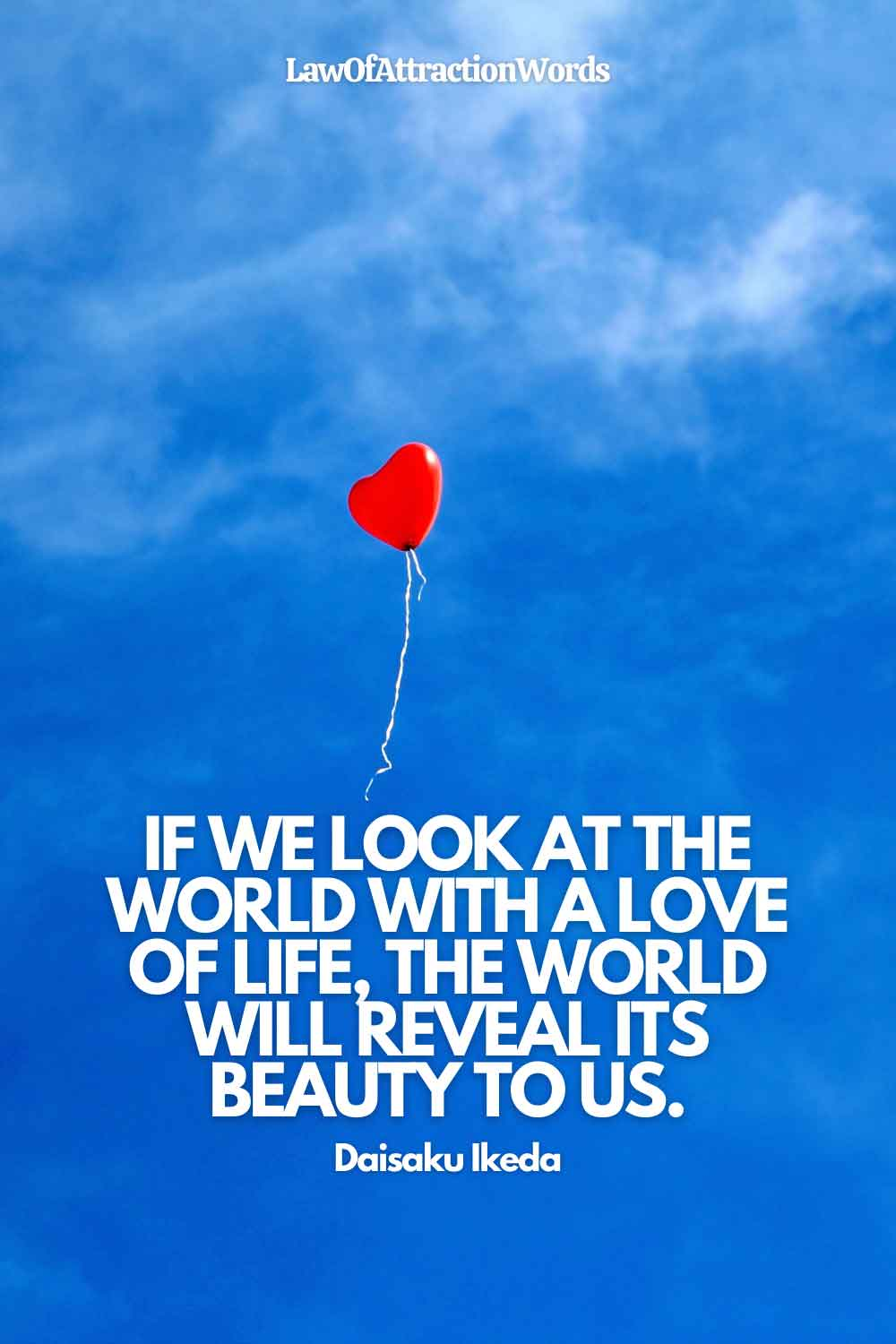 Law Of Attraction Quotes About Love Of Life
