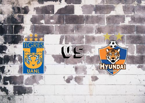 Tigres UANL vs Ulsan  Resumen