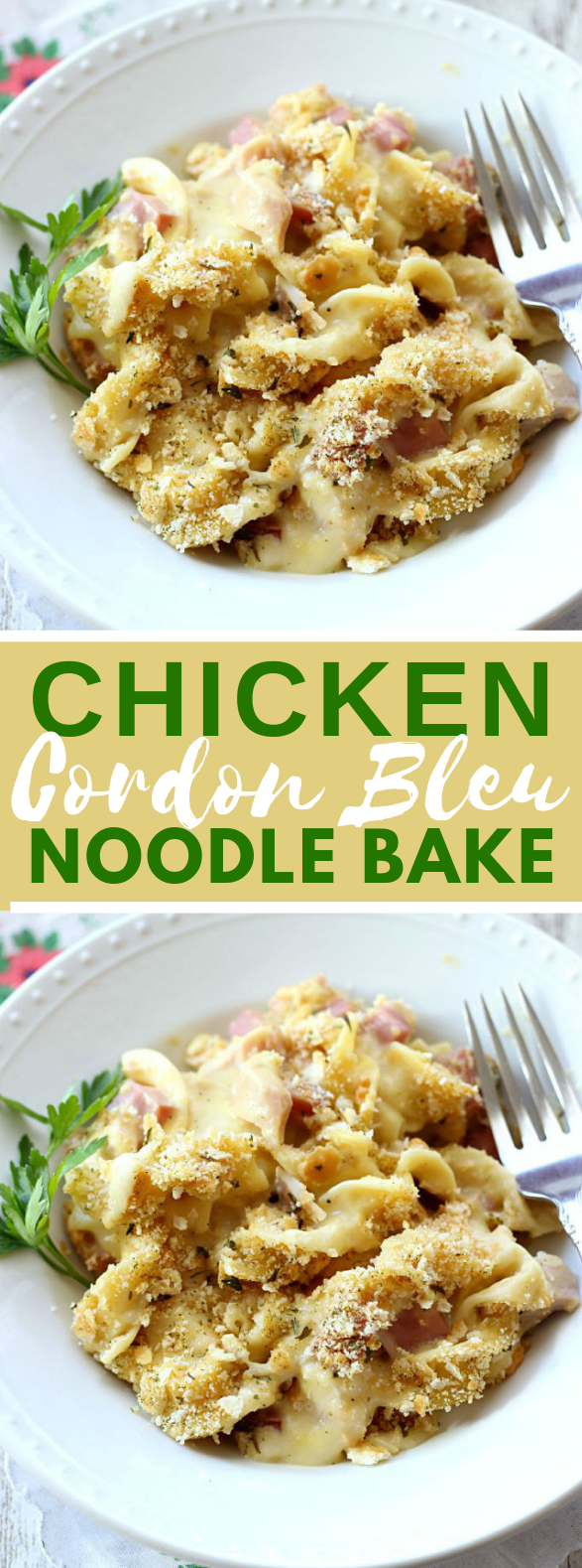 CHICKEN CORDON BLEU NOODLE BAKE #dinner #quickmeals