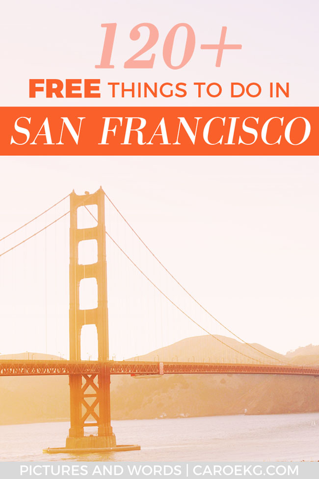 Looking for some free things to do in San Francisco? Here are over 120 fun + absolutely free San Francisco activities! #sanfrancisco #sf #sfbay #sftravel #california